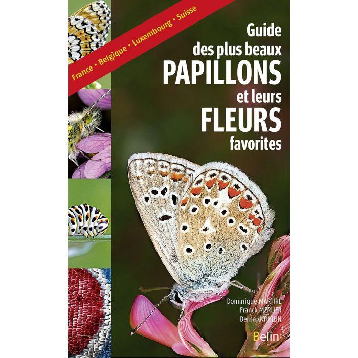 Guide des plus beaux papillons et leurs fleurs favorites